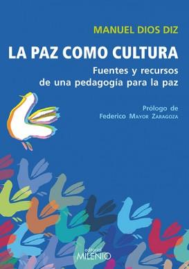 La paz como cultura