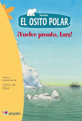 El osito polar. Vuelve pronto, Lars