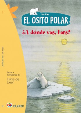 El osito polar. ¿A Dónde vas, Lars?
