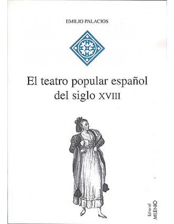 El teatro popular español del siglo XVIII
