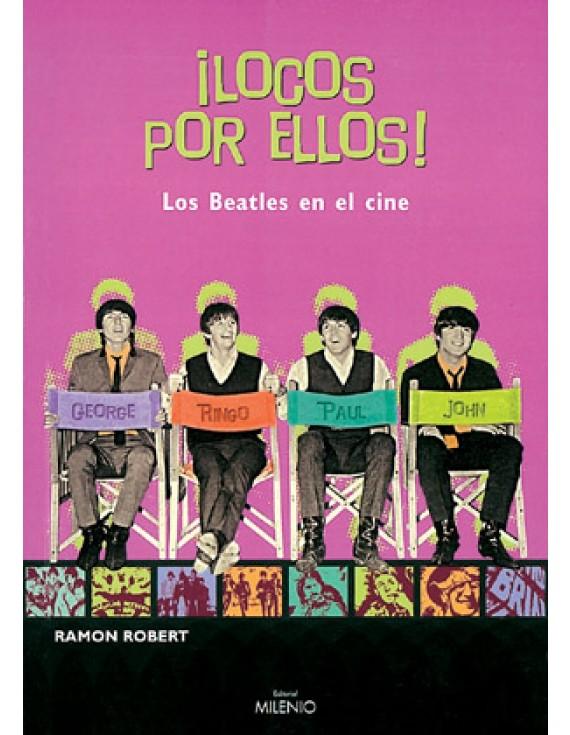 ¡Locos por ellos! Los Beatles en el cine