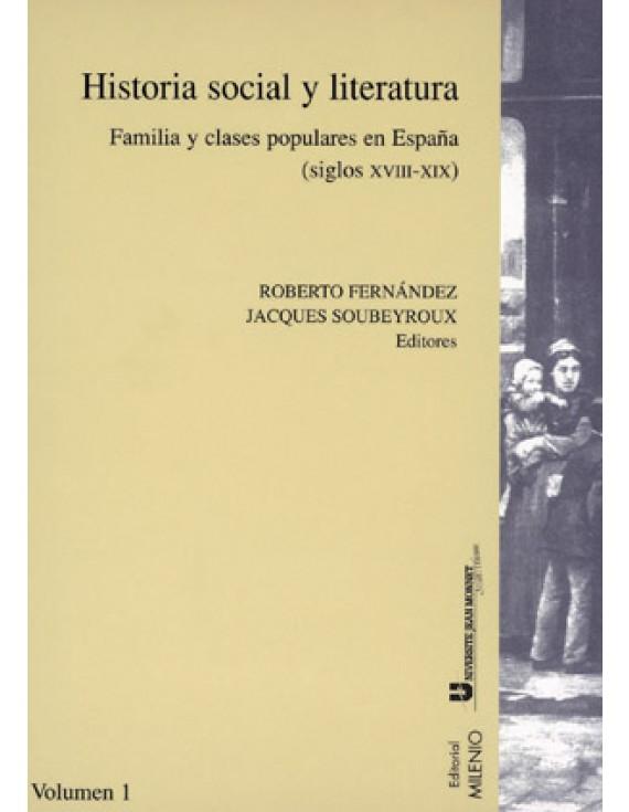 Historia social y literatura. Vol. I