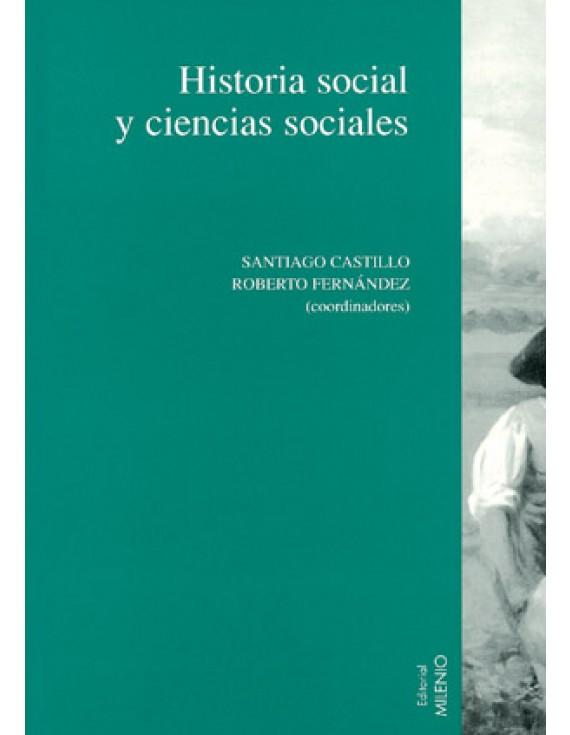 Historia social y ciencias sociales, Vol. I
