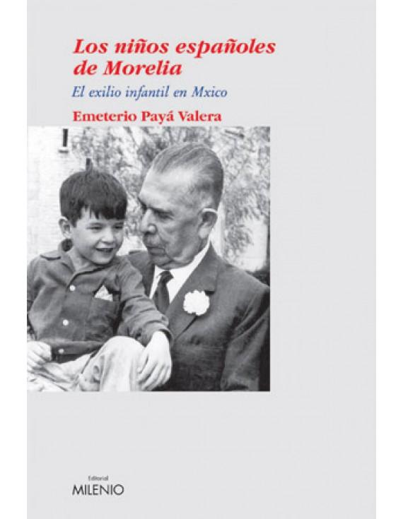 Los niños españoles de Morelia
