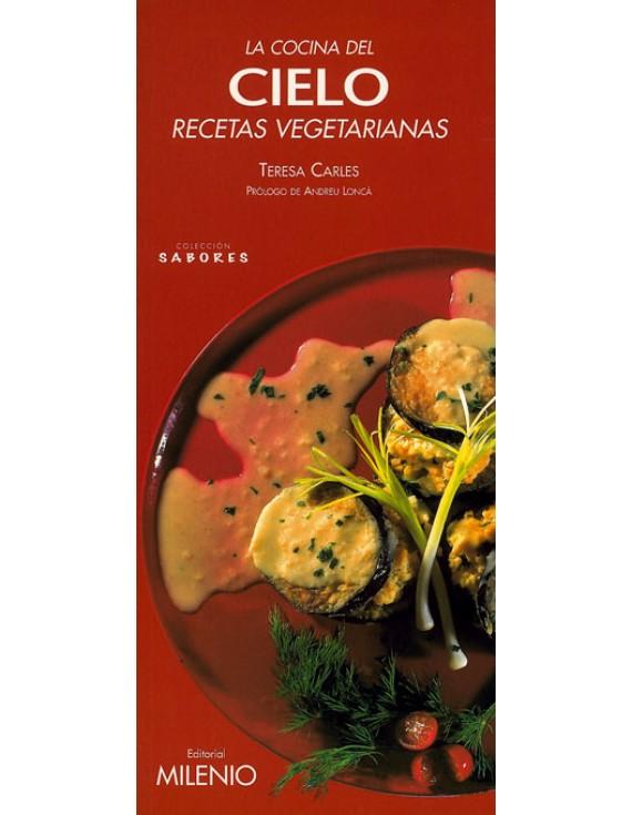 La cocina del cielo. Recetas vegetarianas