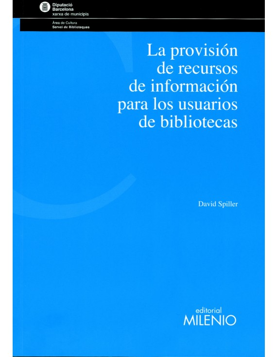 La provisión de recursos de información para los usuarios de bibliotecas