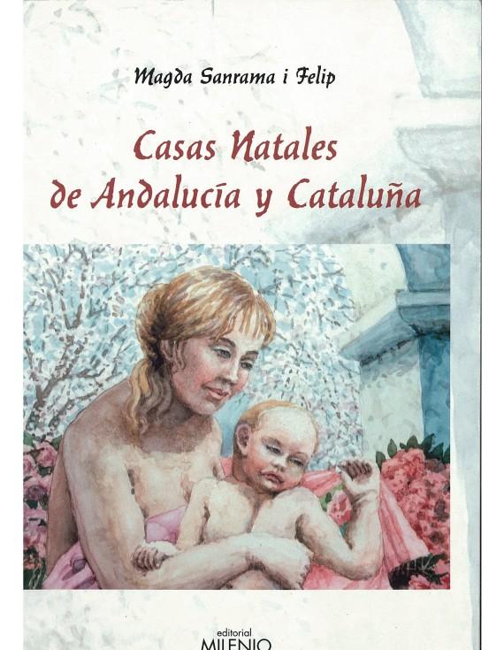 Casas Natales de Andalucía y Cataluña