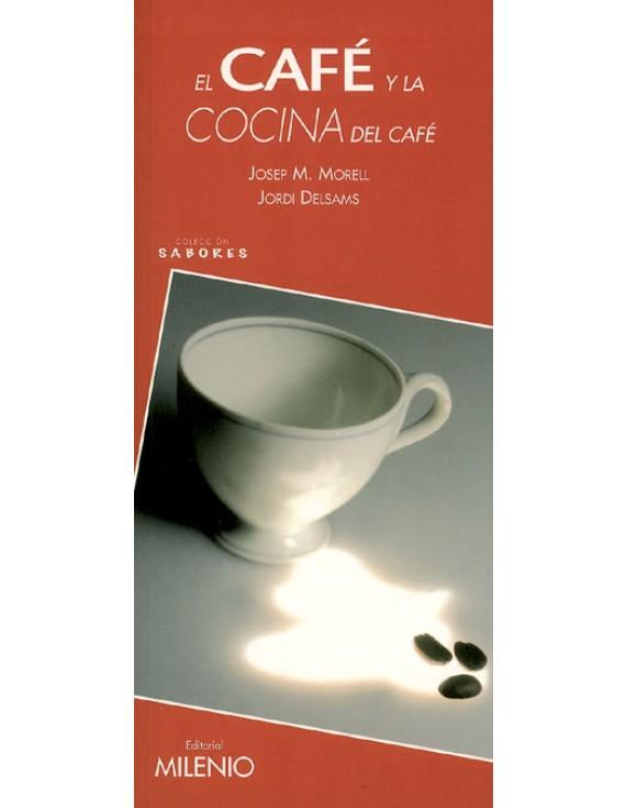 El café y la cocina del café