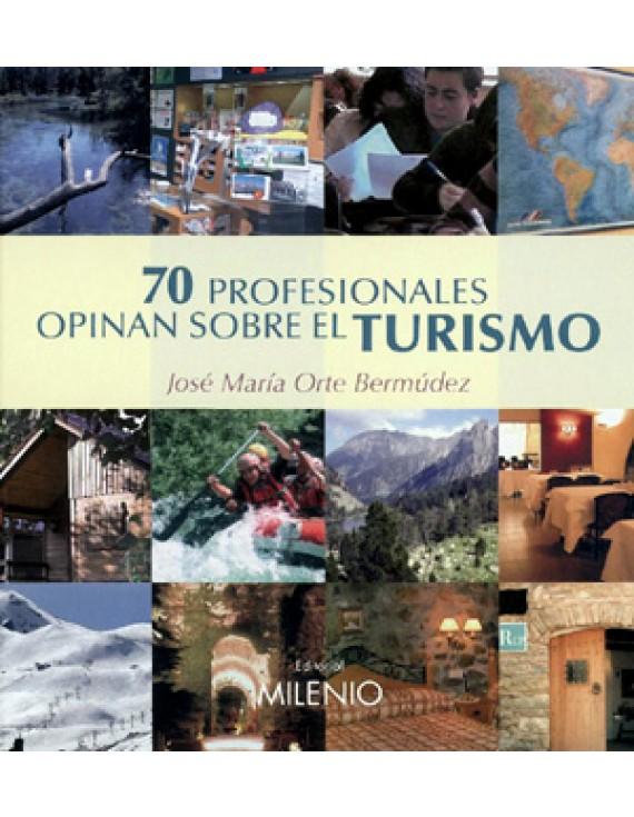 70 profesionales opinan sobre el turismo