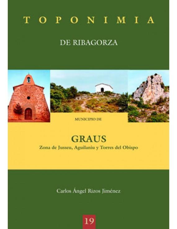 Toponimia de Ribagorza. Municipio de Graus: Jusseu, Aguilanius y Torres del Obispo