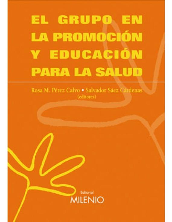 El grupo en la promoción y educación para la salud