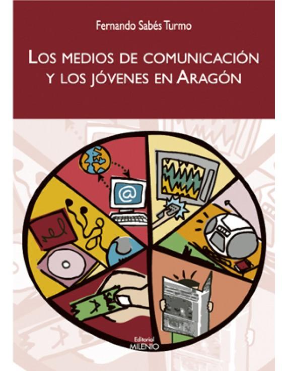 Los medios de comunicación y los jóvenes en Aragón