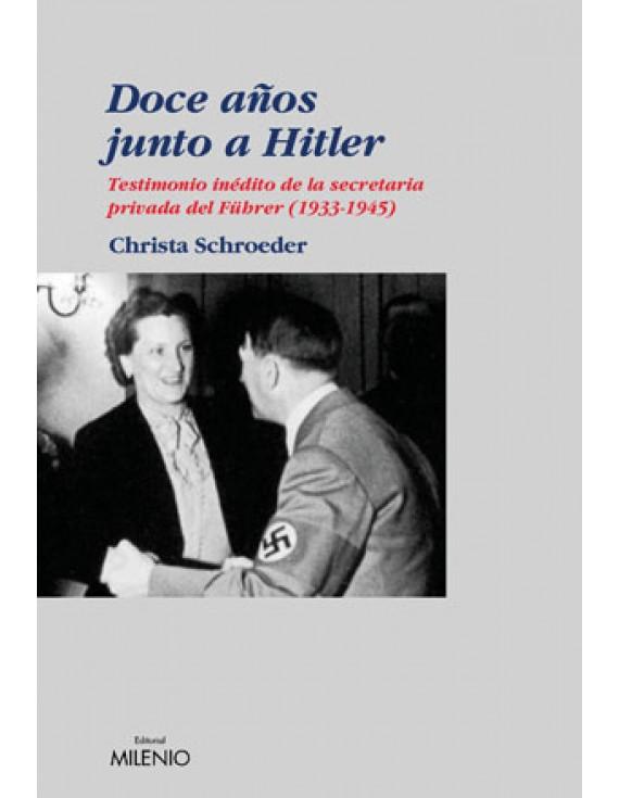 Doce años junto a Hitler