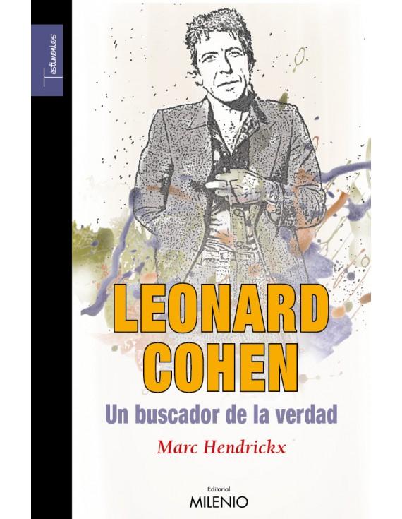Leonard Cohen, un buscador de la verdad