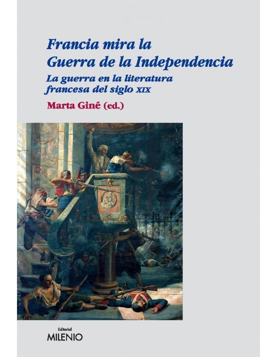 Francia mira la Guerra de la Independencia