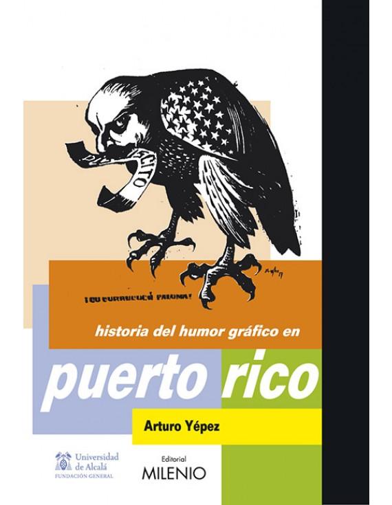 Historia del Humor Gráfico en Puerto Rico