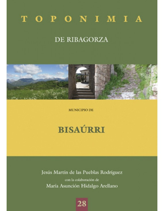 Toponimia de Ribagorza. Municipio de Bisaúrri