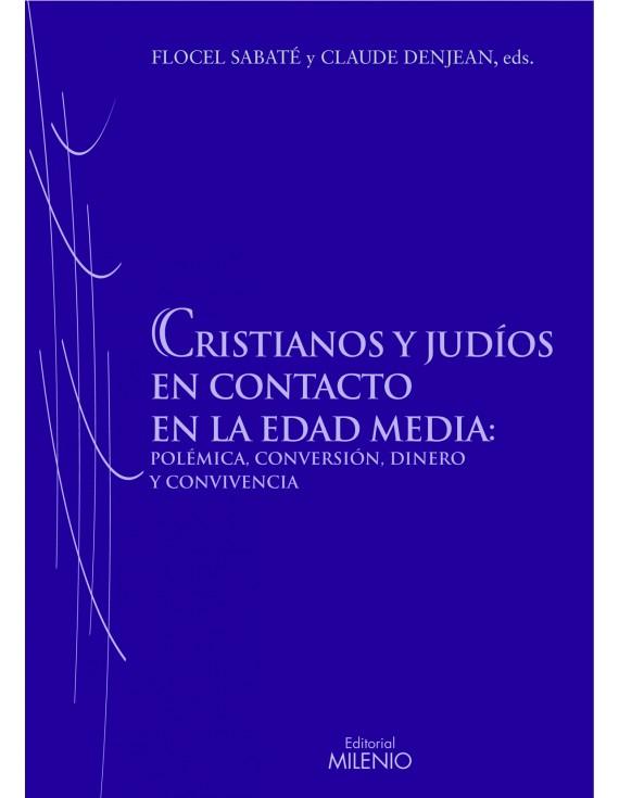 Cristianos y judíos en contacto en la Edad Media