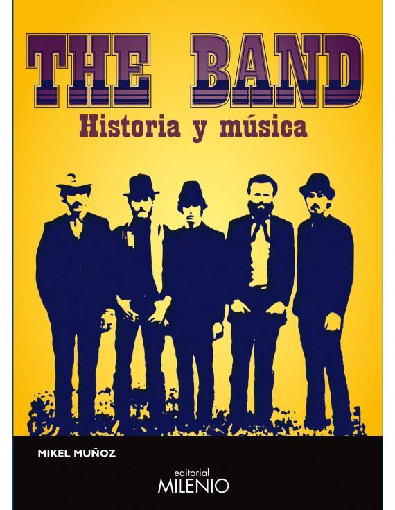 The Band. Historia y música