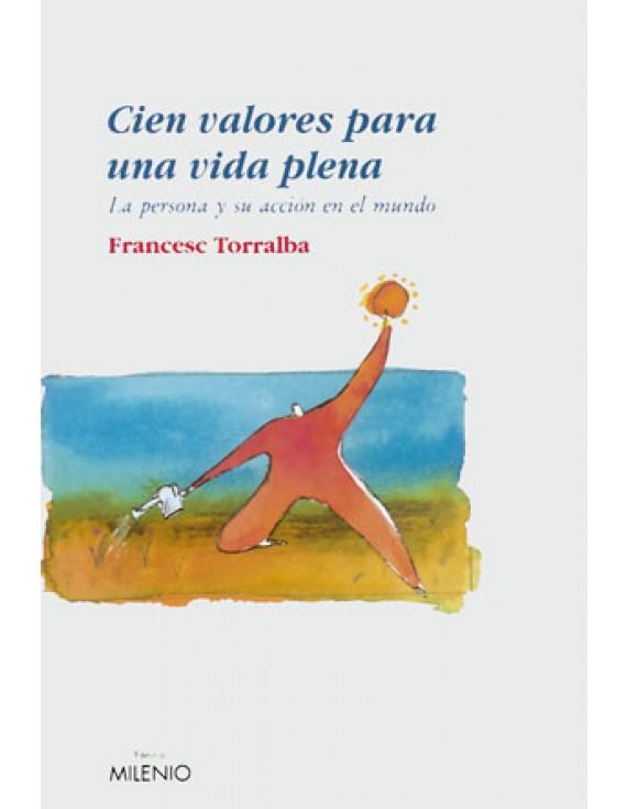 Cien valores para una vida plena (e-book epub)