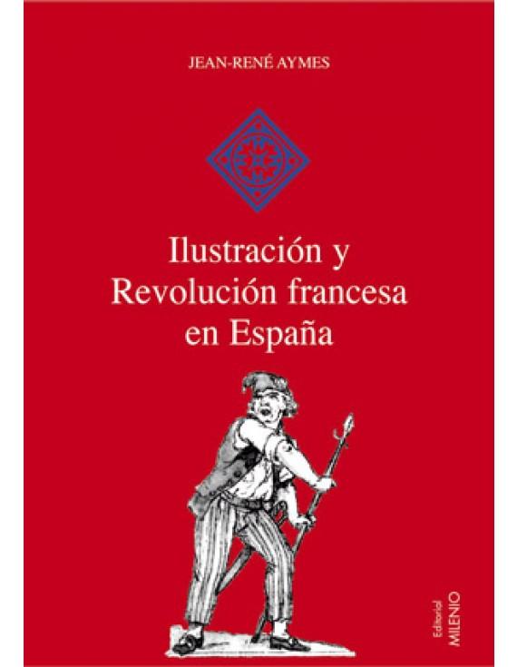 Ilustración y Revolución francesa en España (e-book pdf)