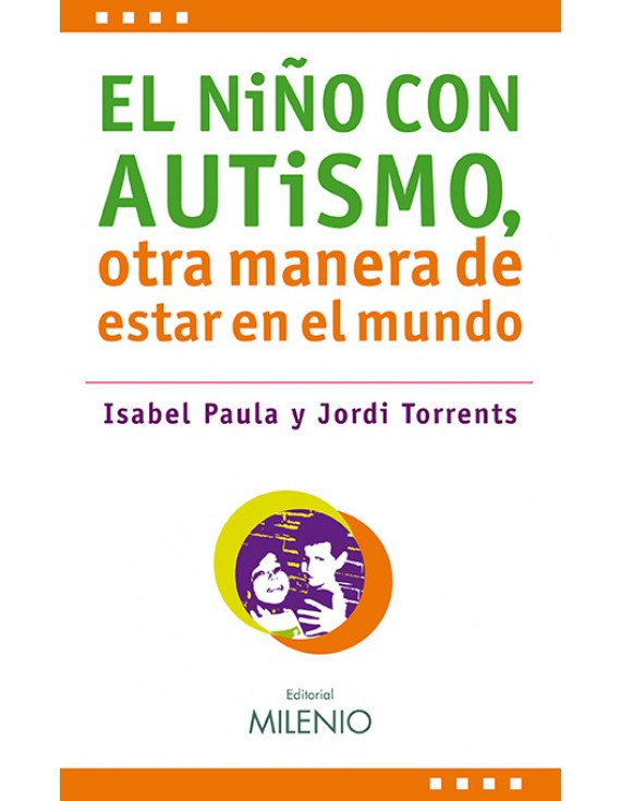 El niño con autismo, otra manera de estar en el mundo