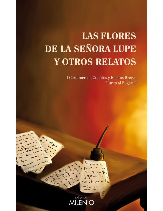 Las flores de la señora Lupe y otros relatos