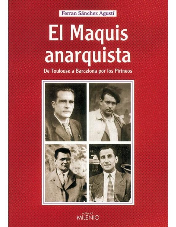 El maquis anarquista (e-book pdf)