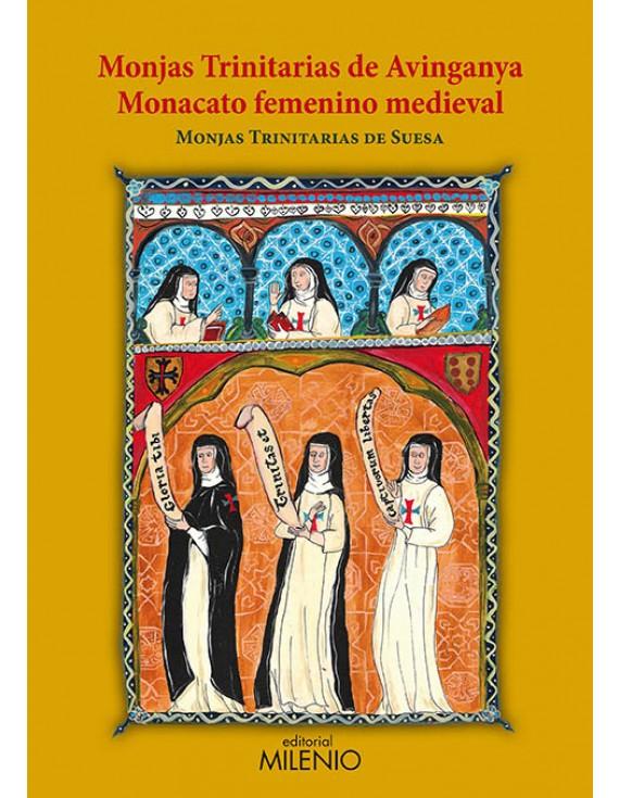 Monjas Trinitarias de Avinganya. Monacato femenino medieval