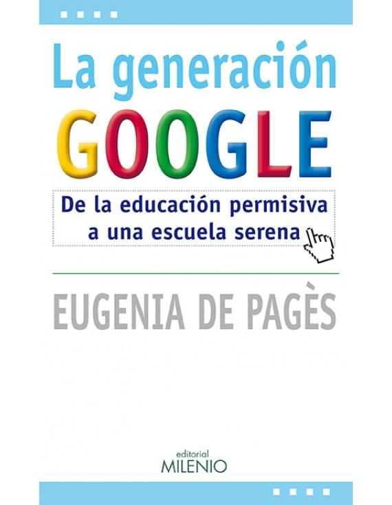 La generación Google