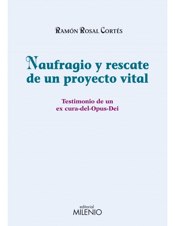 Naufragio y rescate de un proyecto vital (e-book pdf)