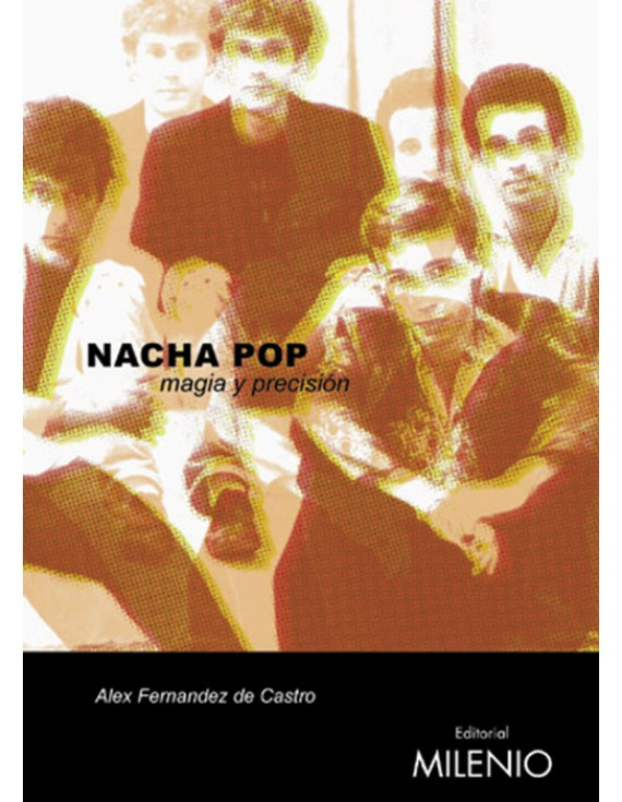 Nacha Pop: magia y precisión (e-book epub)