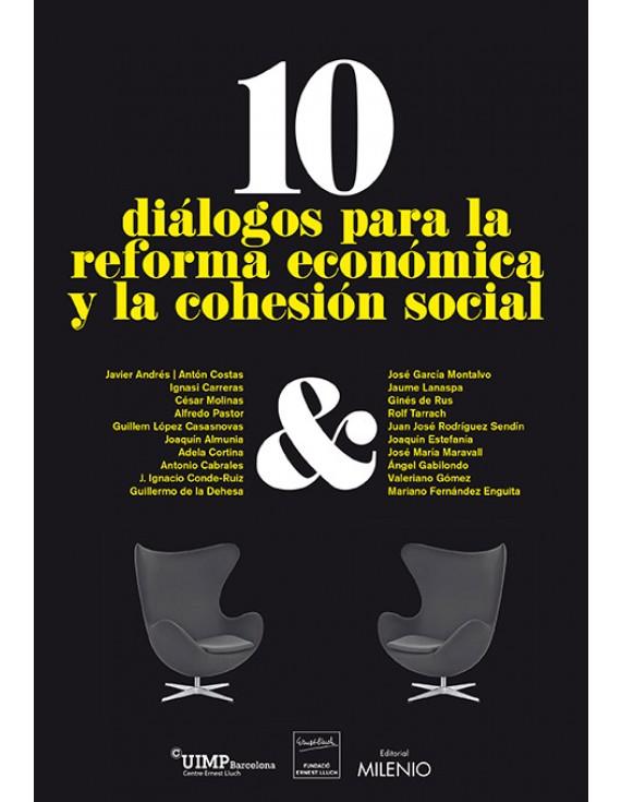 10 diálogos para la reforma económica y la cohesión social
