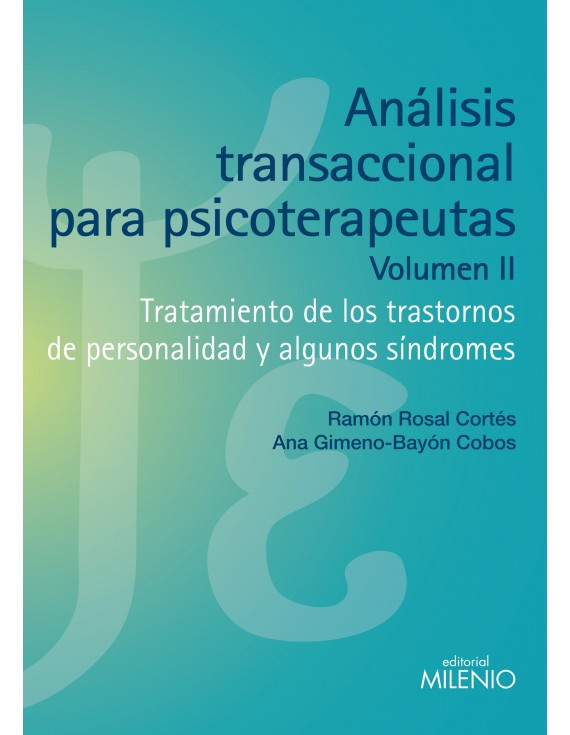 Análisis transaccional para psicoterapeutas. Volumen II