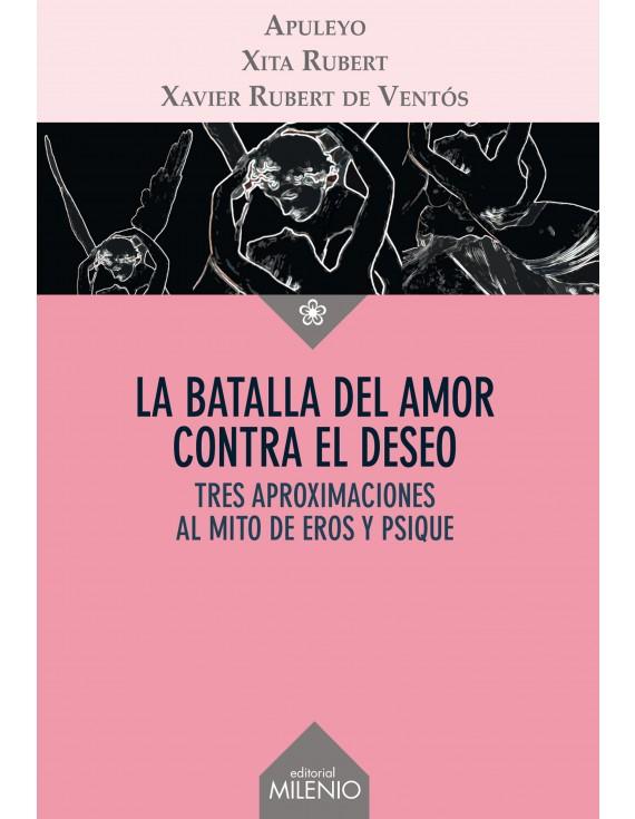 La batalla del amor contra el deseo