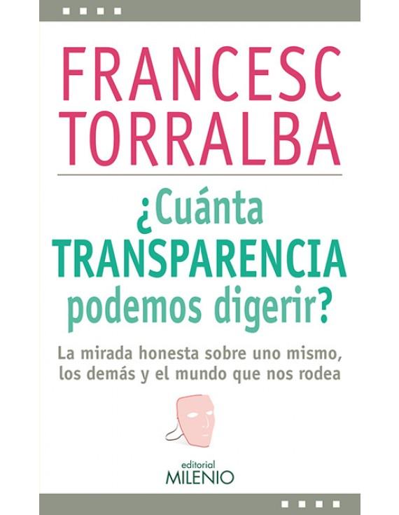 ¿Cuánta transparencia podemos digerir?