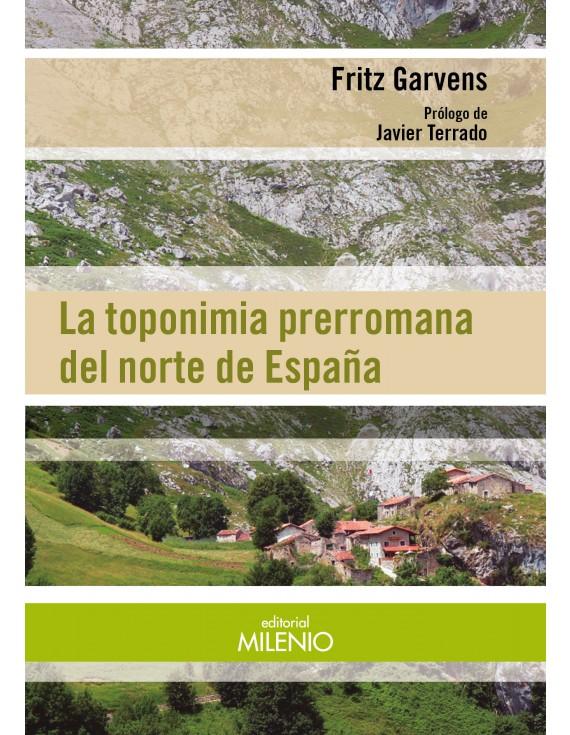 La toponimia prerromana del norte de España
