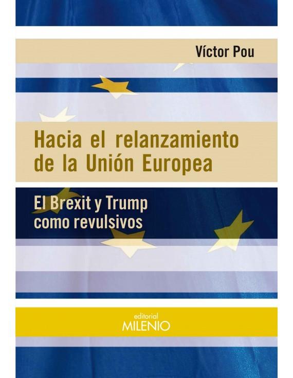 Hacia el relanzamiento de la Unión Europea