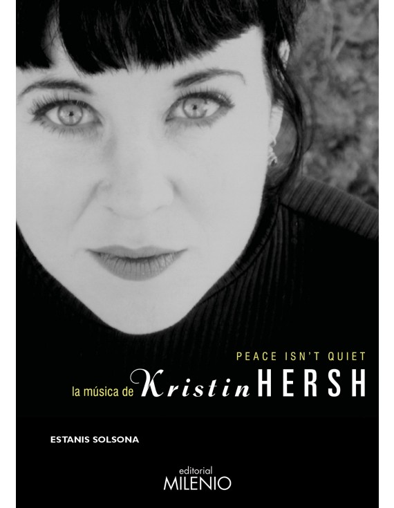 Peace isn't quiet. La música de Kristin Hersh
