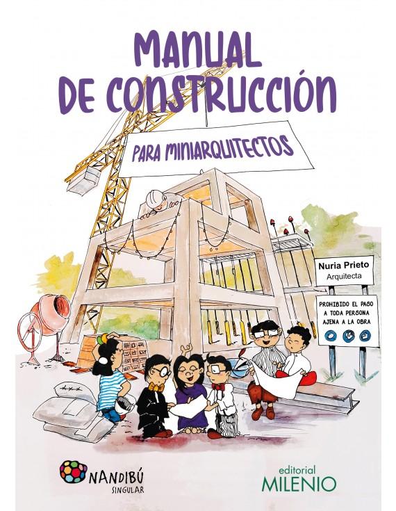 Manual de construcción para miniarquitectos