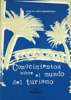 Conocimientos sobre el mundo del turismo