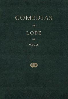 Comedias de Lope de Vega (Parte II, Volumen III). Los tres diamantes. La Quinta de Florencia. El padrino desposado. Las ferias de Madrid