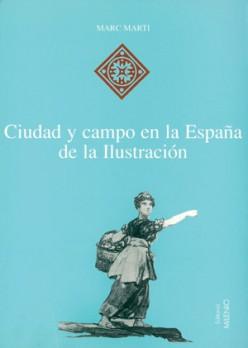 Ciudad y campo en la España de la Ilustración