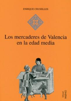 Los mercaderes de Valencia en la Edad Media (1380-1450)