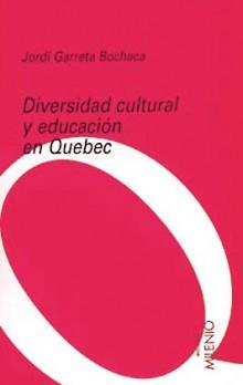 Diversidad cultural y educación en Quebec
