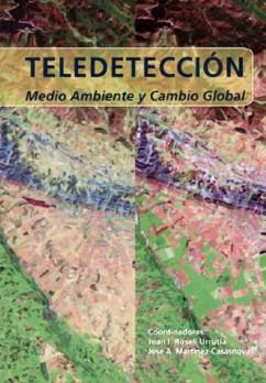 Teledetección, medio ambiente y cambio global