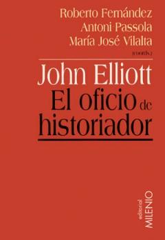 John Elliot. El oficio de historiador