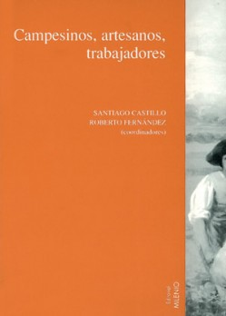 Campesinos, artesanos y trabajadores, Vol. II