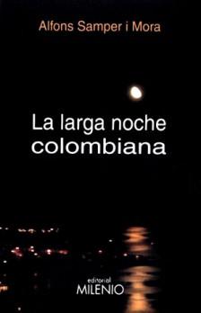 La larga noche colombiana