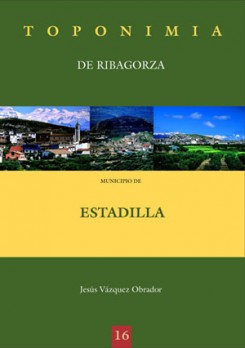 Toponimia de Ribagorza. Municipio de Estadilla